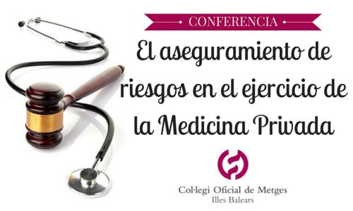 El aseguramiento de riesgos en el ejercicio de la Medicina Privada
