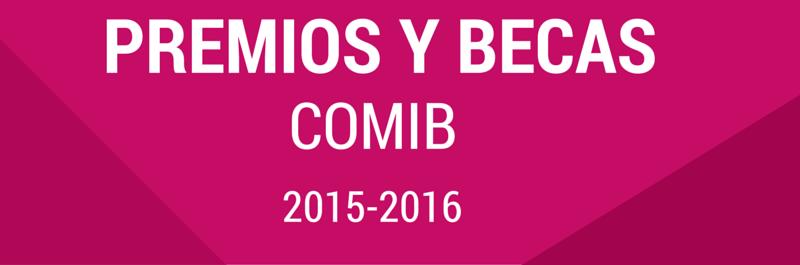 PREMIOS Y BECAS COMIB (2)