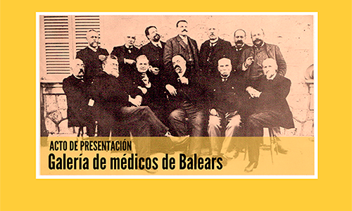 Presentación de la Galería de médicos de Balears. 7 de noviembre, 18:00 h.