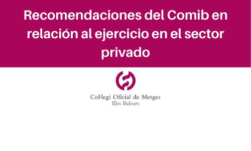Recomendaciones del Comib en relación al ejercicio en el sector privado