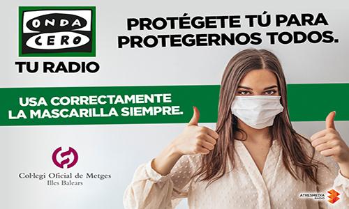Campaña de Onda Cero Mallorca, en colaboración con el Col·legi de Metges, para fomentar el correcto uso de la mascarilla